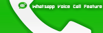 How To Use Voice Calling Feature of WhatsApp For Android Users-Latest WhatsApp Version