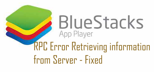 Techslates_BlueStacks_ RPC Error