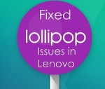 Lenovo A6000, A6000 Plus and A7000 Lollipop 5.0.2 upgrade issues – fixed