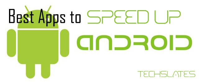 Techslates_speedup-android (640 x 266)