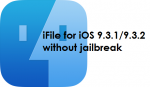 iFile for iOS 9.3.2/9.3.1/9.4/10 on iPad/iPhone without jailbreak