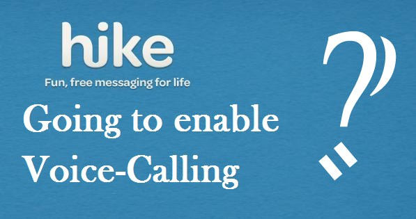 Hike voice calling feature enable picture