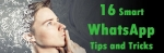 16 Hidden WhatsApp Tips and Tricks for PC and Android WhatsApp  Users